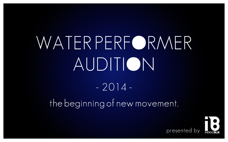 WATER PERFORMER AUDITION 2014